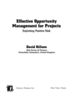Effective Opportunity Management for Projects : Exploiting Positive Risk - eBook