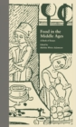Food in the Middle Ages : A Book of Essays