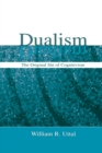 Dualism : The Original Sin of Cognitivism - eBook