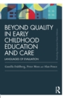 Beyond Quality in Early Childhood Education and Care : Languages of evaluation - eBook