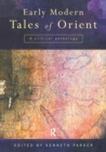 Early Modern Tales of Orient : A Critical Anthology - eBook