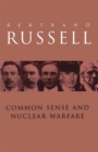 Common Sense and Nuclear Warfare - eBook