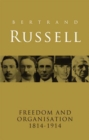 Freedom and Organisation, 1814-1914 - eBook
