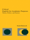 Critical English for Academic Purposes : Theory, Politics, and Practice - eBook