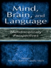 Mind, Brain, and Language : Multidisciplinary Perspectives - eBook