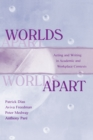 Worlds Apart : Acting and Writing in Academic and Workplace Contexts - eBook