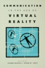 Communication in the Age of Virtual Reality - eBook