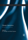 Olympic Aspirations : Realised and Unrealised - eBook