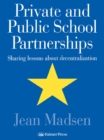 Private And Public School Partnerships : Sharing Lessons About Decentralization - eBook