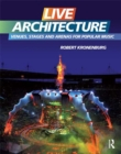 Live Architecture : Venues, Stages and Arenas for Popular Music - eBook