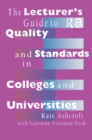 The Lecturer's Guide to Quality and Standards in Colleges and Universities - eBook
