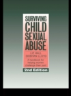 Surviving Child Sexual Abuse : A Handbook For Helping Women Challenge Their Past - eBook