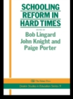 Schooling Reform In Hard Times - eBook