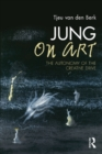 Jung on Art : The Autonomy of the Creative Drive - eBook