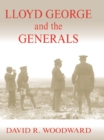 Lloyd George and the Generals - eBook