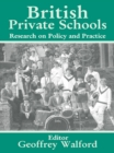 British Private Schools : Research on Policy and Practice - eBook