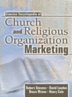 Concise Encyclopedia of Church and Religious Organization Marketing - eBook