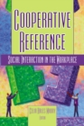 Cooperative Reference : Social Interaction in the Workplace - eBook