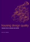 Housing Design Quality : Through Policy, Guidance and Review - eBook