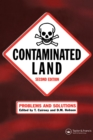 Contaminated Land : Problems and Solutions, Second Edition - eBook