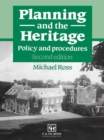 Planning and the Heritage : Policy and procedures - eBook