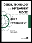 Design, Technology and the Development Process in the Built Environment - eBook