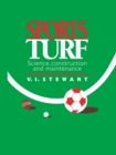 Sports Turf : Science, construction and maintenance - eBook
