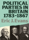 Political Parties in Britain 1783-1867 - eBook