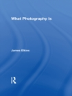 What Photography Is - eBook