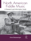 North American Fiddle Music : A Research and Information Guide - eBook