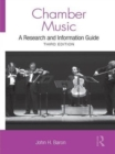 Chamber Music : A Research and Information Guide - eBook