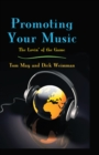 Promoting Your Music : The Lovin' of the Game - eBook