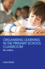 Organising Learning in the Primary School Classroom - eBook