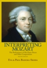 Interpreting Mozart : The Performance of His Piano Pieces and Other Compositions - eBook