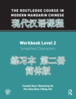 The Routledge Course in Modern Mandarin Chinese Workbook Level 2 (Simplified) - eBook
