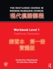 The Routledge Course in Modern Mandarin Chinese : Workbook Level 1, Traditional Characters - eBook