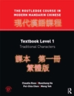 The Routledge Course in Modern Mandarin Chinese : Textbook Level 1, Traditional Characters - eBook