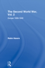 The Second World War, Vol. 2 : Europe 1939-1943 - eBook