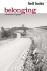 Belonging : A Culture of Place - eBook
