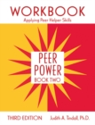 Peer Power, Book Two : Workbook: Applying Peer Helper Skills - eBook
