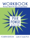 Peer Power, Book One : Workbook: Becoming an Effective Peer Helper and Conflict Mediator - eBook