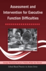 Assessment and Intervention for Executive Function Difficulties - eBook
