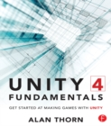 Unity 4 Fundamentals : Get Started at Making Games with Unity - eBook
