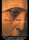 Pictures and Tears : A History of People Who Have Cried in Front of Paintings - eBook
