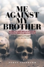 Me Against My Brother : At War in Somalia, Sudan and Rwanda - eBook