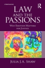 Law and the Passions : Why Emotion Matters for Justice - eBook