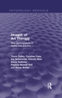 Images of Art Therapy (Psychology Revivals) : New Developments in Theory and Practice - eBook