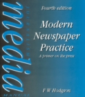 Modern Newspaper Practice : A primer on the press - eBook