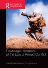 Routledge Handbook of the Law of Armed Conflict - eBook