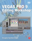 Vegas Pro 9 Editing Workshop - eBook